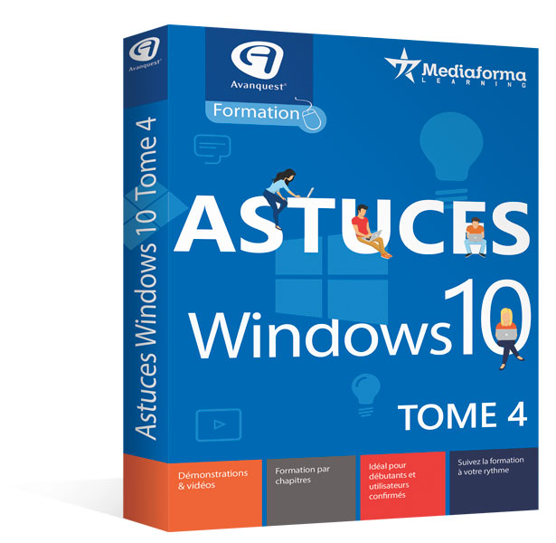 Astuces Windows 10 - Tome 4